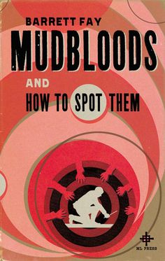 Barrett Fay's book 'Mudbloods and How to Spot Them', from Harry Potter and - The Independent