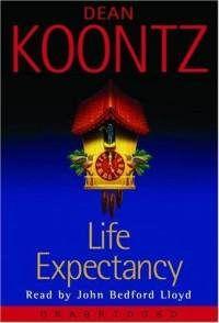 Life Expectancy by Dean Koontz