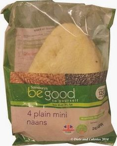 Diets and Calories: Mini Naan Bread Be Good to yourself Review