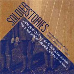 American Chamber Winds - Stravinsky/Kurka: Soldier Stories