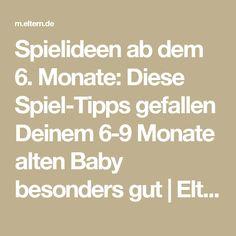 Spielideen ab dem 6. Monate: Diese Spiel-Tipps gefallen Deinem 6-9 Monate alten Baby besonders gut   Eltern.de
