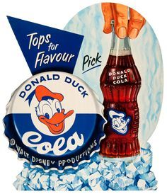 donald duck cola!! Awesome! My favorite Disney character has his very own cola! Just like his own orange juice! :)