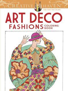 Creative Haven Art Deco Fashions Coloring Book Creative Haven CSM