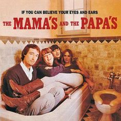 reDiscover:1966年、ママス&パパスの1stアルバム『If You Can Believe Your Eyes And Ears』