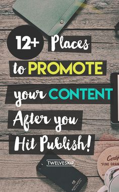 Creative Ideas For Promoting Your Content http://www.twelveskip.com/marketing/content-marketing/1384/places-promote-your-content #contentmarketing #bloggingtips