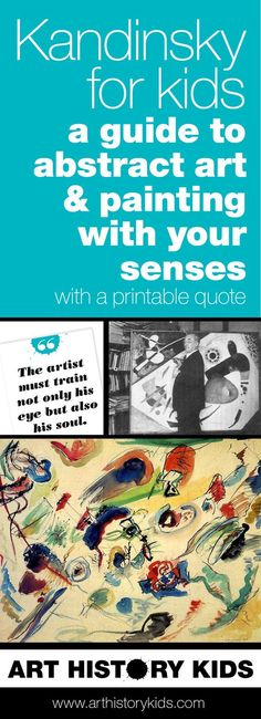 Kandinsky abstract art project for kids. Paint using your senses in a whole new way. Comes with a printable quote!