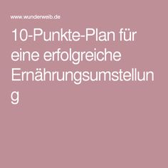 10-Punkte-Plan für eine erfolgreiche Ernährungsumstellung