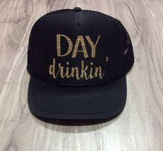 0b749a9bf28 Day Drinkin  Trucker Hat Brunch River Lake Summer Trucker Country Hats