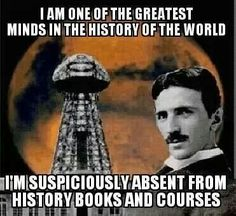 Poor Nikola Tesla, all inventions and incredible research destroyed by a greedy hateful millionaire …wireless communications, limitless free energy, ionosphere technology History Books, World History, Data Mining, Nikola Tesla Quotes, Nicola Tesla, Le Clan, Interview, John Smith, Quantum Physics