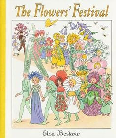 The Flowers' Festival by Elsa Beskow - for E's reading tent
