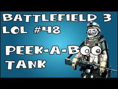 Battlefield 3 LOL #48: Peek-A-Boo Tank - http://www.thehowto.info/battlefield-3-lol-48-peek-a-boo-tank/