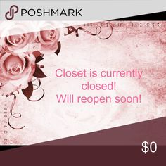 Closed Closed, will reopen soon. Other