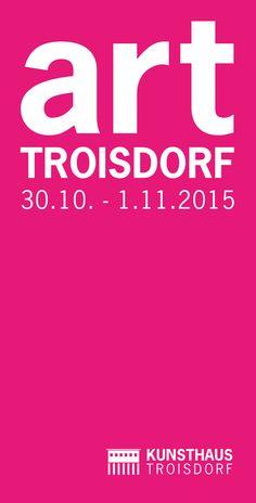 art Troisdorf, Kunst,messe im Kunsthaus Troisdorf  30. Oktober - 1. November 2015