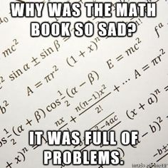 Why was the math book so sad? It was full of problems. #science #code #recode #reboot #error