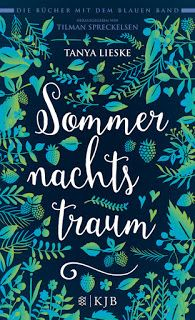 Merlins Bücherkiste: [Rezension] Sommernachtstraum - Tanya Lieske