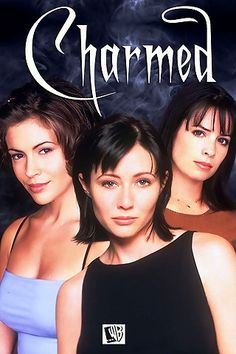 Charmed. I learned a lot about women in general watching this show!