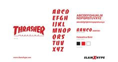 """Ask any skater. When you see this font, which is actually """"Banco"""", it's known as """"The Thraser Font""""."""
