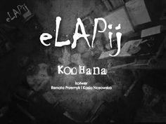 "eLAPij ""KOCHANA"" - cover R.Przemyk/K.Nosowska"