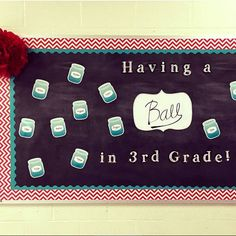 """Check out the Having a Ball bulletin board that @parentteacherstoreusanashville created with chevron and wavy borders, the Chalk It Up! letters and the 6"""" mason jars! Very cute!"""