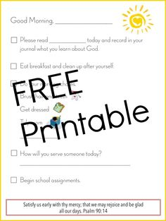This morning checklist free printable will come in handy for you when you start your day. This free printable reminds you of things you need to do daily.