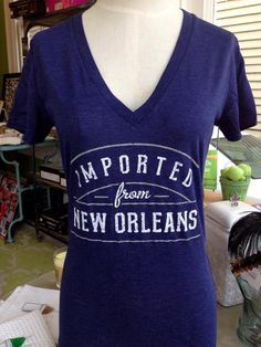 """Fleurty Girl - Everything New Orleans - Imported From New Orleans Tee, $25. For all those brave souls valiantly representing NOLA """"out there""""!"""