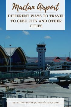 Here's our guide on how to get from Mactan Airport to Cebu City and other cities. Remember that Mactan-Cebu International Airport is in Lapu-Lapu City. Cebu City, Philippines Travel, Ways To Travel, International Airport, Cities, Island, World, Beach, Seaside