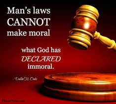 """""""Man's laws cannot make moral what God has declared immoral."""" -Dallin H. Oaks #ldsconf #lds (pic courtesy of Deseret News)"""