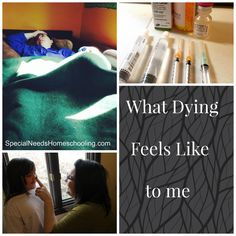 What Dying Feels Like to Me- Having a very bad day. I have another blood infections and can't get out of bed. Today I feel every breath and the wonder of each hug my kids give me.