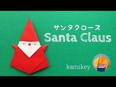 折り紙★サンタクロース Santa Claus(カミキィ kamikey) - YouTube