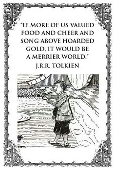 Quote. J.R.R. Tolkien, writing and art.. I pinned this elsewhere but love the illustrated version