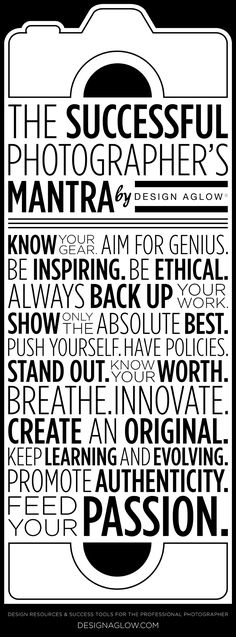 The Successful Photographer's Mantra by Design Aglow #photogpinspiration