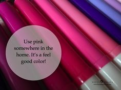 Don't knock it until you've tried it. I fought pink for the longest time until I used it in my office. IT's my favorite room in the house now.