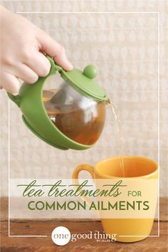 All-Natural Tea Treatments for Common Ailments