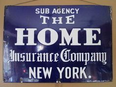 Vintage early 1900's Enameled Iron HOME Insurance Company New York ad sign   ebay