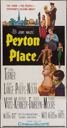 Peyton Place, wow this book and movie was considered scorching in the 50's.