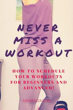 Never Miss a Workout