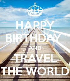 birthday travel - Google Search