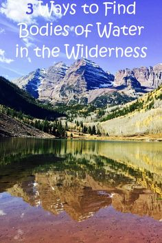 3 Ways to Find Bodies of Water in the Wilderness - Wilderness survival skills are important skills for every prepper to learn. What happens if the SHTF, you need to bug out, and for some reason, the location you've scouted or prepped has already been invaded or pillaged by others? Once your water bottle is empty, you're going to be praying for signs of a natural source of water, and in places that don't get too much rain, that can be even harder to come by.
