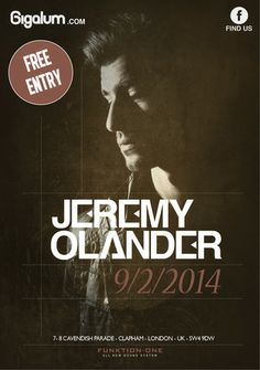 Jeremy Olander at Gigalum. Date and Time: On Sunday February 09, 2014 at 3:00 pm to 11:00 pm. Price: Free. Description: There is a reason why Eric Prydz, one of the world's most highly regarded and respected DJ and producer in dance music history, signed Olander to a three-release deal with his coveted Pryda Friends label, and later asked him to accompany him on tour. Category: Nightlife. Venue Details: 7-8 cavendish parade, London, SW4 9DW, UK.