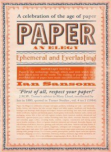 'Paper surrounds us. Not only as books, letters and diaries, but as beer mats and birth certificates, board games and business cards, fireworks and flypaper, photographs and playing cards, tickets and tea bags. We are paper people.'