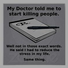 LOL! Best prescription ever. ;)