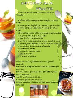 Ketchup aux fruits de Claudette Taillefer Brunch, Vinaigrette, Chutney, Preserves, Entrees, Canning, Recipes, Food, Conservation
