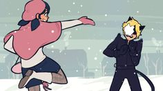 he was flirting with her again so she threw a snowball at him