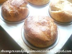Strangers & Pilgrims on Earth: Popovers! Easy Bread in a Hurry ~ Printable Recipe...wow easy