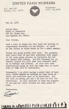 Letter from Cesar Chavez to Julian Nava, May 11, 1971. Nava and Chavez worked together throughout their careers. In 1967, Chavez, then president of the National Farm Workers Association (later the United Farm Workers), assisted Nava in his candidacy for the Los Angeles Board of Education. In this letter, Chavez thanks Nava for writing a letter to Congressman Barry Morris Goldwater, Jr., the son of Senator Barry Goldwater. Julian Nava Collection. Latino Cultural Heritage Digital Archives.