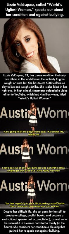 This woman is inspiring and amazing! People are so ready to speak and make fun of people, but never see what they go through. Shame on bullies!!