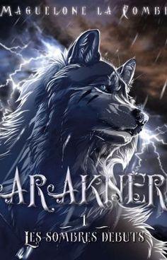 Le sombre début d'Arakner - Chapitre1 #wattpad #aventure