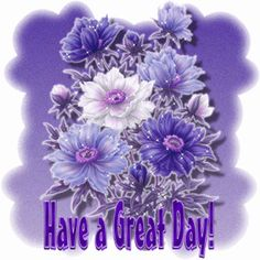 glitter graphics have a beautiful day | Glitter Flower Greeting Card - Have a Great Day Animated Gif
