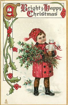 A Bright and Happy Christmas ~ little boy carrying presents & holly