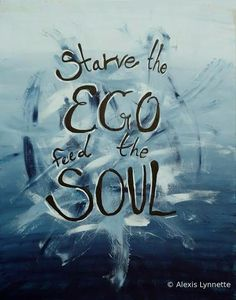 "Original Canvas Artwork Acrylic Paint Inspirational Quote ""Starve the Ego, Feed The Soul"" Wall Art"
